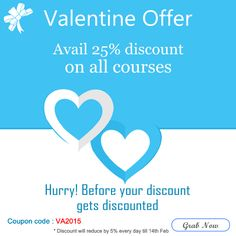 Avail 25% #discount on online courses in IT, Technology, Finance and Management domains. Hurry up before your discount gets discounted! | #Valentineoffer know more at http://goo.gl/Counf9 | *Avail Today, discount will reduce by 5% everyday till 14th Feb