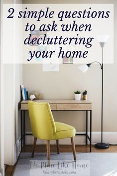 When decluttering your home, these 2 questions can make your job easier.
