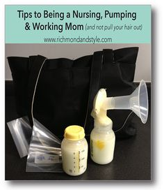 HOW TO NURSE AND PUMP AS A WORKING MOM...