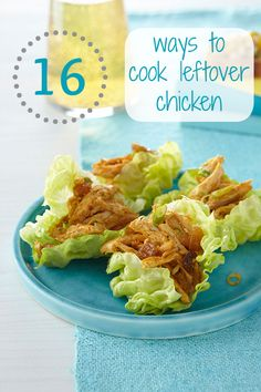 Leftover chicken? Here are 16 easy and cheap ways to use it up the next day!