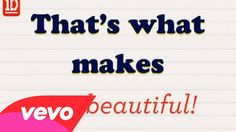 OK OK I know who sings it but it makes me wanna get up and Dance anyways :P  One Direction - What Makes You Beautiful (Lyric Video)