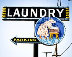 THE IRISH WASHER WOMAN....When you couldn't afford a washing machine...you hung out at the Laundry Mat down the street ...Vintage Laundry Sign