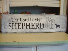 """Large, Primitive """"The Lord is my Shepherd"""" HP barn wood sign. Willow tree, sheep. Black/White, Shabby, Cottage Chic.. $39.11, via Etsy."""