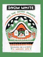 1938 Caldecott Honor - Snow White and the Seven Dwarfs by Wanda Gag