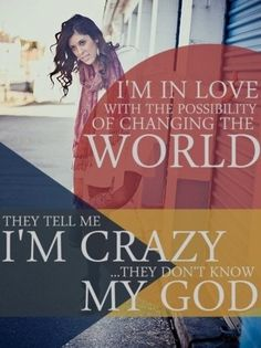 Changing the world for Jesus...