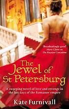 The Jewel of St. Petersburg (The Russian Concubine 0) by Kate Furnivall