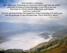 ~ Prem Rawat