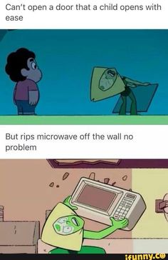 stevenuniverse, peridot<<it's because of gravity helping Peridot pull off the microwave