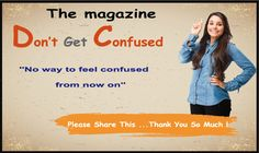 The magazine : Don't get confused