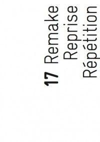 Marges #17 : Remake, Reprise, Répétition