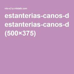 estanterias-canos-de-agua-hierro-galvanizados-maderas-maci-557301-MLU20306058651_052015-O.jpg (500×375)
