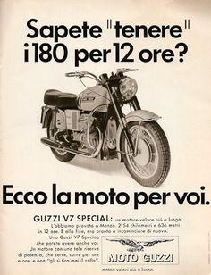 Moto Guzzi * Moto Guzzi Motorcycles, Cars And Motorcycles, Honda Cb750, Ducati, Vintage Ads, Vintage Posters, International Pickup Truck, Guzzi V7, Motorcycle Posters
