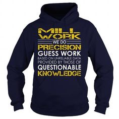 Mill Work - Job Title #name #tshirts #MILL #gift #ideas #Popular #Everything #Videos #Shop #Animals #pets #Architecture #Art #Cars #motorcycles #Celebrities #DIY #crafts #Design #Education #Entertainment #Food #drink #Gardening #Geek #Hair #beauty #Health #fitness #History #Holidays #events #Home decor #Humor #Illustrations #posters #Kids #parenting #Men #Outdoors #Photography #Products #Quotes #Science #nature #Sports #Tattoos #Technology #Travel #Weddings #Women