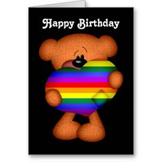 Shop Pride Heart Teddy Bear Happy Birthday Card created by Neurotic_Designs. Gay Pride, Happy Birthday Greeting Card, Happy Words, Rainbow Birthday, Rainbow Pride, Custom Greeting Cards, Thoughtful Gifts, Note Cards, Grand Format