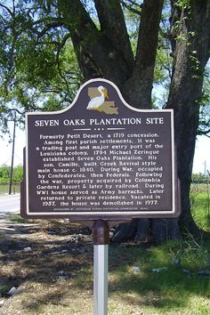 Seven Oaks.This marker is located on Louisiana Highway 18 near River Road. Old Southern Plantations, Louisiana Plantations, Louisiana Homes, New Orleans Louisiana, Louisiana Art, Old Southern Homes, Southern Plantation Homes, Southern Mansions, Abandoned Plantations
