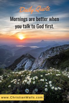 Mornings are better when you talk to God first picture print poster christian quote Prayer Quotes, Bible Verses Quotes, Encouragement Quotes, Gratitude Quotes, Spiritual Quotes, Scriptures, Best Motivational Quotes, Best Inspirational Quotes, Amazing Quotes