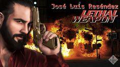 #JoseLuisResendez: Arma Mortal