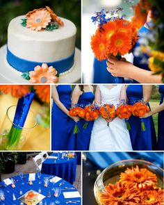 Blue and orange. Stunning colors!!! Maybe even orange and yellow dresses. Or yellow and white flowers and teal dresses