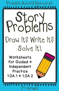 First Grade Story Problems: Help students practice word problems with this packet of worksheets. 1.OA.1
