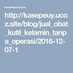 http://kasepeuy.ucoz.site/blog/jual_obat_kutil_kelamin_tanpa_operasi/2016-12-07-1