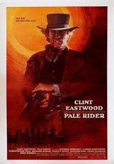 Pale Rider rare original 1985 US 'International' One Sheet western movie poster, staring Clint Eastwood. Available for purchase from our website. Clint Eastwood, Eastwood Movies, Classic Movie Posters, Original Movie Posters, Movie Poster Art, Classic Films, Richard Kiel, Peliculas Western, Film Mythique