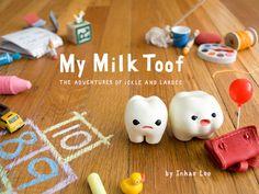 $25.00 My Milk Toof Book
