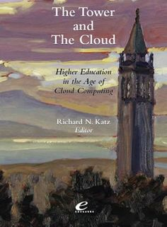 The Tower and the Cloud. Oblinger & Katz