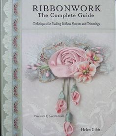 Ribbon work the complete guide.
