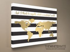 World Map Canvas Print  Black White & Gold - And I think to myself what a wonderful world - Home Decor - Living Room Decor - Mantel Decor