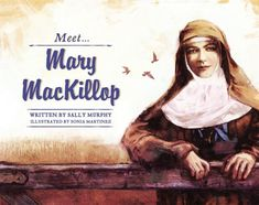 Teaching Meet Mary MacKillop