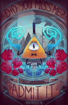 Bill Cipher is a really cute dorito. You Missed Me - Bill Cipher - Gravity Falls Gravity Falls Fan Art, Gravity Falls Bill Cipher, Monster Falls, Will Cipher, Gavity Falls, Bipper, Reverse Falls, Billdip, Fanart