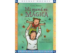 Mi mamá es mágica by Yesenia Vergara Granda via slideshare
