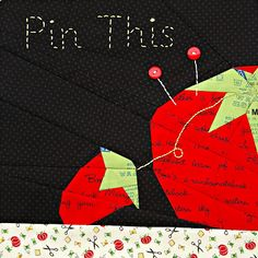 """""""Pin This"""" Quilt block, a tomato pincushion with embellished pins,  can download the pattern for this 12"""" finished block"""