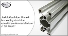 It is estimated that the future growth in the aluminium extrusion sector will likely stem from the solar industry and auto sector? JAL is a leading aluminium extruded profiles manufacturer in the country and we cater to a wide variety of industries from the pharmaceutical sector to heavy electrical industries in the country. However, solar and auto segments in particular are going to be the future growth drivers with huge investments lined up by many Indian &global companies in India.