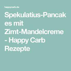 Spekulatius-Pancakes mit Zimt-Mandelcreme - Happy Carb Rezepte