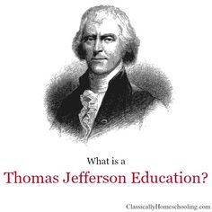 A Thomas Jefferson Education by Oliver Van Demille does not denote a modern classical education in the manner Dorothy Sayers spoke of in The Lost Tools of Learning.