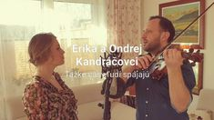 Ondrej a Erika Kandráčovci - Ťažké časy ľudí spájajú