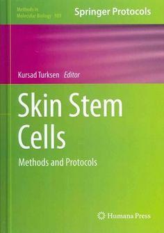 Skin Stem Cells: Methods and Protocols