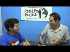 RealLife English – 7 Phrases that Will Drastically Improve Your Cultural Fluency in English