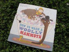 Knihy dětem: Jak vykoupat huňatého mamuta?