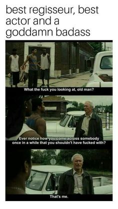 FunSubstance - Funny pics, memes and trending stories Badass Movie, Love Movie, Movie Tv, Gran Torino Film, Clint Eastwood Quotes, Best Movie Lines, About Time Movie, Badass Quotes, Best Actor
