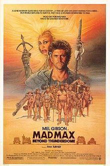 Mad Max Beyond Thunderdome is a 1985 Australian post-apocalyptic film directed by George Miller and George Ogilvie, written by Miller, Doug Mitchell and Terry Hayes, and starring Mel Gibson and Tina Turner. It is the third installment in the action movie Mad Max franchise. The original music score was composed by Maurice Jarre.
