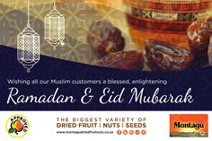 Montagu wishes all our Muslim customers & their families a blessed Ramadan Mubarak, Dried Fruit, Mother Nature, Muslim, Wish, Families, Seeds, Blessed, My Family