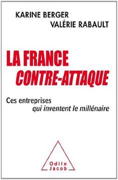 La France contre-attaque: Amazon.fr: Valérie Rabault, Karine Berger: Livres