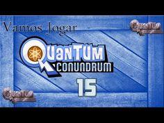 Vamos Jogar (Let´s Play) Quantum Conundrum - parte/part 15