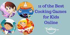 11 of the Best Cooking Gamesfor Kids Online