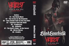 Blind Guardian Hellfest 2016-06-19 Val de Moine Clisson, France Arte Concert VOD Stream PRO-SHOT, PAL, 16/9 Authored w/DVD Studio Pro 51.28 Minutes Artwork included Video: MPEG-2, 720 x 576, 16/9, 25 fps Audio: MP2 2.0, 48 kHz, 128 kpbs The Ninth Wave The Script for My Requiem Time Stands Still (at the Iron Hill) Tanelorn (Into the Void) Prophecies Valhalla The Bard's Song – In the Forest Mirror Mirror