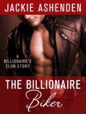 New Release – The Billionaire Biker($2.99 Kindle), a Billionaire's Club: New York novella by Jackie Ashenden [St. Martin's Griffin / Macmillan]