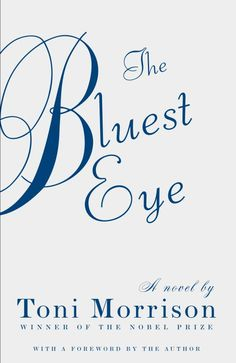 Toni Morrison - The Bluest Eye