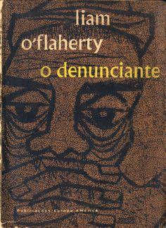 O Denunciante - Liam O'Flaherty | Capa de Sebastião Rodrigues
